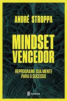 Mindset vencedor: Reprograme sua mente para o sucesso