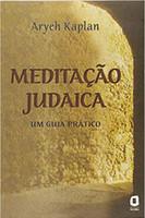 Meditação judaica: um guia prático