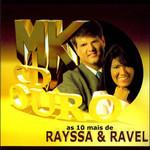 CD Rayssa & Ravel - As 10 Mais de Rayssa & Ravel