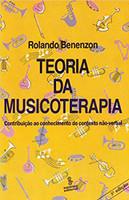 Teoria da musicoterapia: contribuição ao contexto do conhecimento não-verba