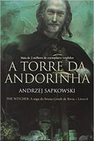 A torre da Andorinha - The Witcher - A saga do bruxo Geralt de Rívia: The witcher