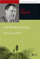 Antropologia: Para que serve?