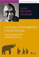 Cultura, pensamento e ação social: Uma perspectiva antropológica