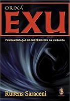 Orixá Exu - vol. 7: Fundamentação do Mistério Exu na Umbanda