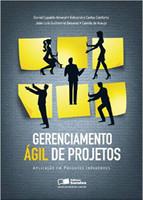 Gerenciamento ágil de projetos: Aplicação em Produtos Inovadores