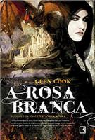 A Rosa Branca (Vol. 3 Companhia Negra)
