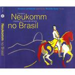 CD Rosana Lanzelotte e Ricardo Kanji - Neukomm no Brasil