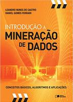 Introdução à mineração de dados: Conceitos básicos, algoritmos e aplicações