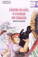 Câmera na mão, o Guarani no coração