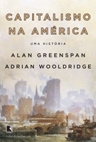 Capitalismo na América: Uma história (Português)