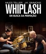 Whiplash - Em Busca da Perfeição - Blu-Ray