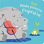 Bach : Minha primeira orquestra