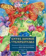 Entre sonhos e tempestades: Três peças de William Shakespeare adaptadas e ilustradas por Rui de Oliveira