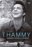 Thammy: Nadando contra a corrente