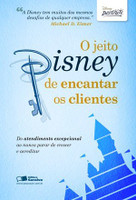Jeito Disney de Encantar Os Clientes