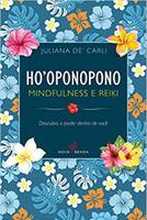 Hooponopono - Mindfulness e Reiki