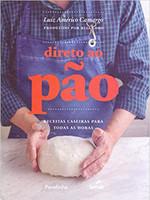 Direto ao pão: receitas caseiras para todas as horas (Português) Capa dura – 3 Maio 2019