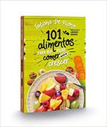 101 alimentos para o seu filho comer antes de crescer