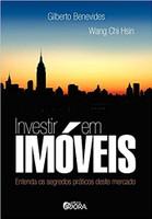 Investir em imóveis: Entenda os segredos práticos deste mercado