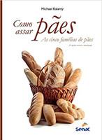 Como assar pães: As cinco famílias de pães