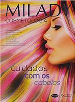Milady - Cosmetologia: cuidados com os cabelos
