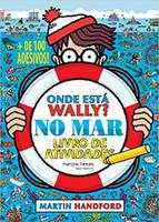Onde Está Wally? No mar: Livro de Atividades / + de 100 Adesivos!