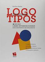 Design de Logotipos. Mais de 300 Cases Internacionais Descontruídos e Analisados