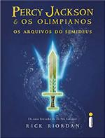 Os Arquivos do Semideus: (Série Percy Jackson e os olimpianos)