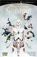 O Universo de Sandman. O Sonhar Volume 1