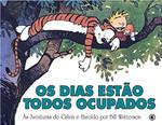 Calvin e Haroldo - Os Dias Estão Todos Ocupados - Volume - 9