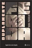 Duplamente ferida: Segundo livro da série segredos