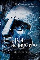 O rei do inverno (Vol. 1 As crônicas de Artur - Edição de bolso)
