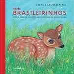 Bebês brasileirinhos (brochura): Poesia para os filhotes mais especiais da nossa fauna