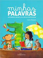 Minhas palavras: Dicionário infantil da língua portuguesa