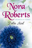 Dália azul (Vol. 1 Trilogia das flores)
