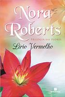 Lírio Vermelho (Vol. 3 Trilogia das flores)