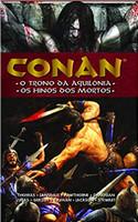 Conan. O Trono Da Aquilônia / Os Hinos Dos Mortos