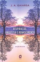 Respiração, angústia e renascimento