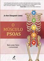 O músculo PSOAS: bem-estar físico e emocional