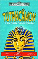 Tutancâmon e sua tumba cheia de tesouros