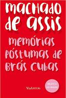 Memórias Póstumas de Brás Cubas: Coleção Biblioteca Luso-Brasileira