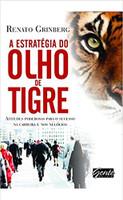 A estratégia do olho de tigre