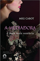 A mediadora: Hora mais sombria (Vol. 4)