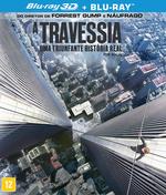 A Travessia - Blu-Ray 3D + Blu-Ray