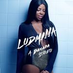 Ludmilla - A Danada Sou Eu
