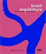 Brasil Arquitetura: projetos 2005-2020