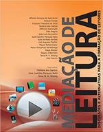 Mediação de leitura: discussões e alternativas para a formação de leitores