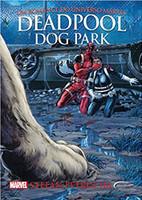Deadpool.: Dog Park - Volume 9
