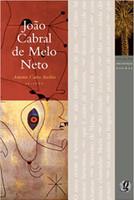 Melhores Poemas João Cabral de Melo Neto: Seleção e Prefácio: Antonio Carlos Secchin