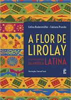 Flor de Lirolay e outros contos da América Latina